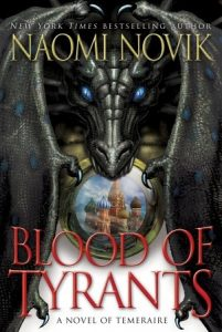 US Cover of Blood of Tyrants with Temeraire looking straight out over an image of Moscow